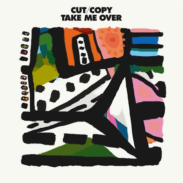 Cut-copy-take-me-over